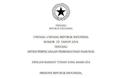 ASAS DAN TUJUAN SISTEM PERENCANAAN PEMBANGUNAN NASIONAL MENURUT UU NOMOR 25 TAHUN 2004