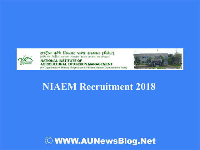 National Institute of Agricultural Extension Management Recruitment 2018 - NIAEM Jobs