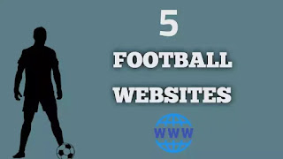 Top 5 football websites for football news, stories, match previews, and analysis