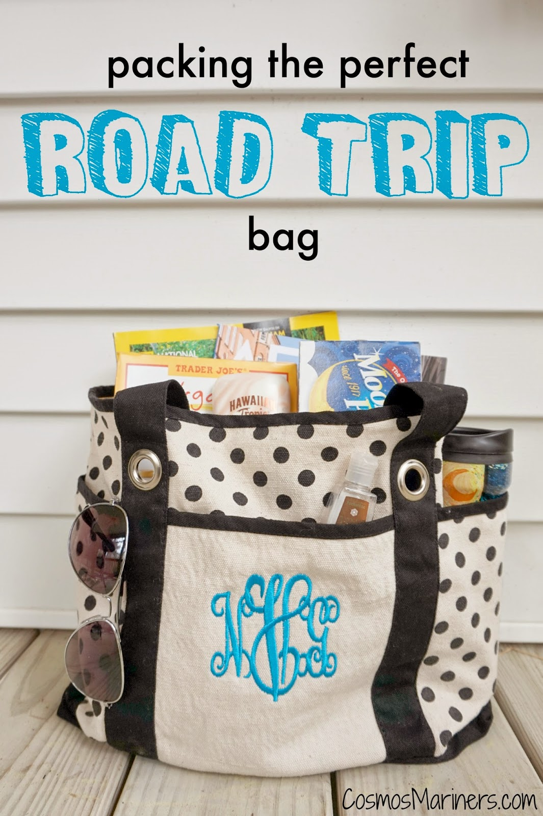 Packing the Perfect Road Trip Bag | CosmosMariners.com