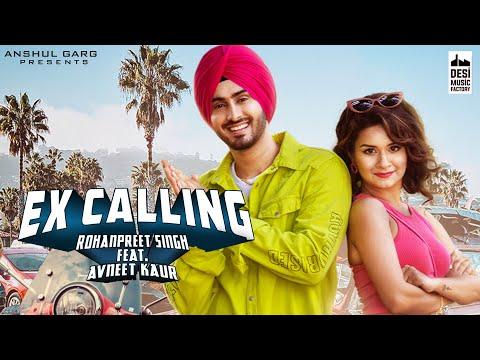 EX calling Lyrics Rohanpreet