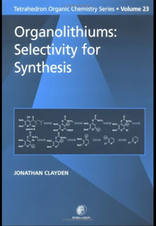 Organolithiums – Selectivity for Synthesis by Clayden J