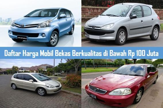 Daftar Harga Mobil Bekas Berkualitas di Bawah Rp 100 Juta