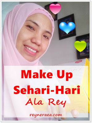 make up sehari-hari ala Rey