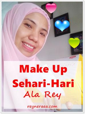 make up sehari-hari ala Rey
