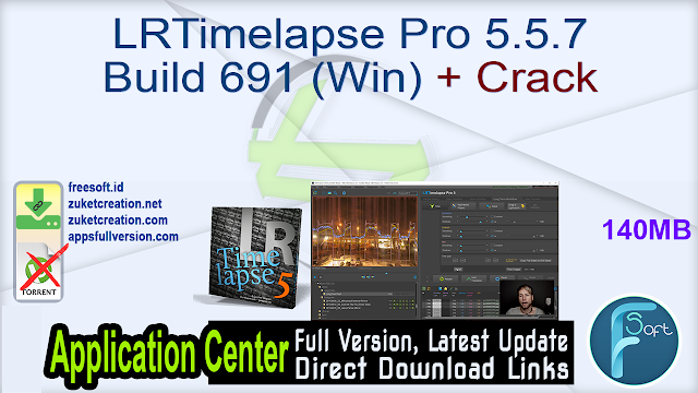 LRTimelapse Pro 5.5.7 Build 691 (Win) + Crack