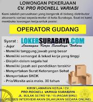Lowongan Pekerjaan di CV. Pro Rochell Variasi Surabaya Oktober 2020