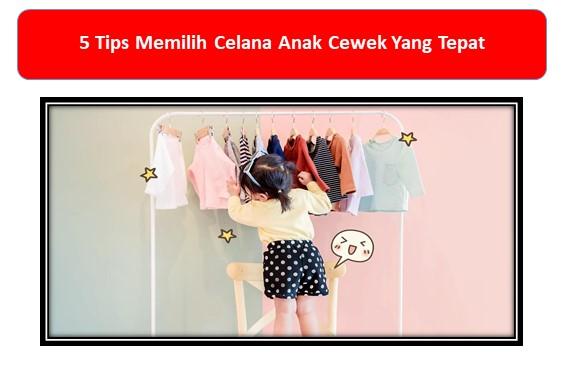 Tips Memilih Celana Anak Cewek