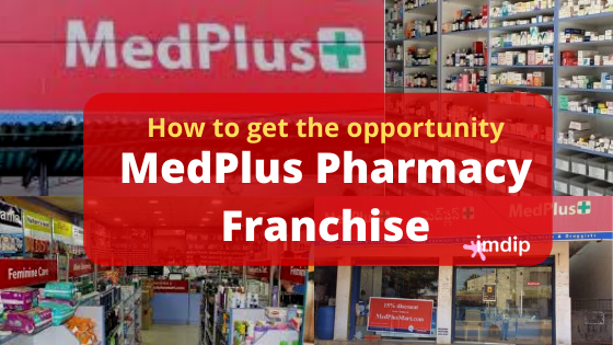 Medplus pharmacy franchise business, cost, investments,