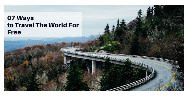 07 Ways to Travel The World For Free