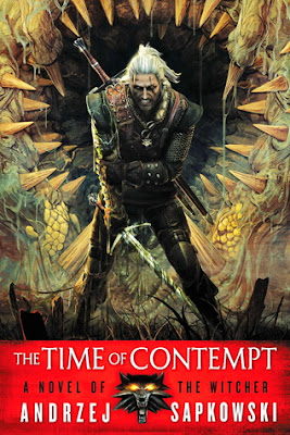 The Time of Contempt by Andrzej Sapkowski cover