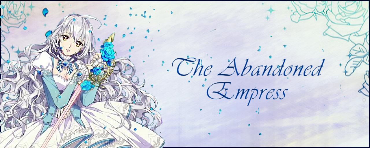 The Abandoned Empress: un appassionante storia fantasy