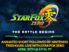 Star Fox Zero The Battle Begins animated short followed by Nintendo Treehouse Live April 20