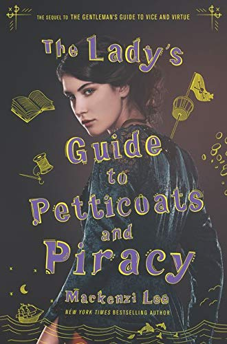 The Lady's Guide to Petticoats and Piracy (Montague Siblings) best  valentine day book