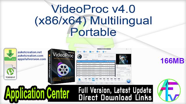 VideoProc v4.0 (x86 x64) Multilingual Portable
