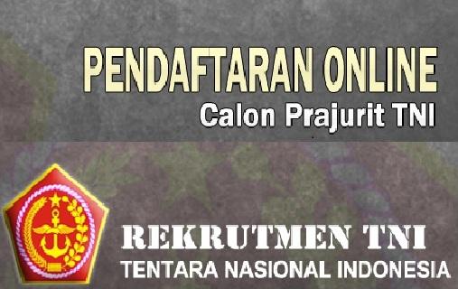 Rekrutmen TNI Tentara Nasional Indonesia Minimal SLTP