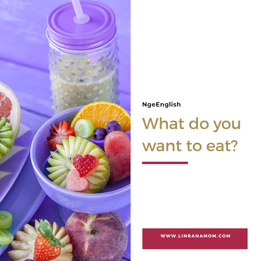 Ngeenglish: What Do You Want to Eat?
