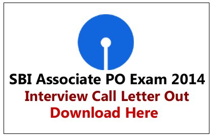 SBI Associate PO 2014 Interview Call Letter Out