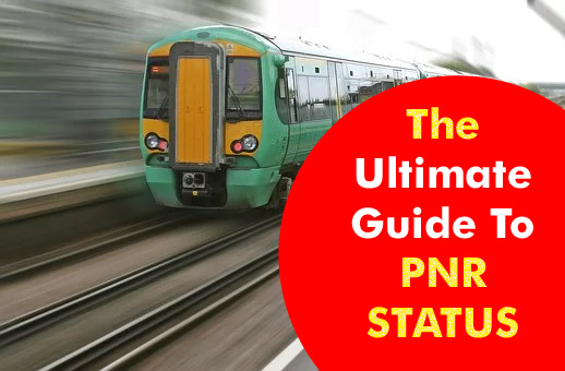 The Ultimate Guide To PNR STATUS