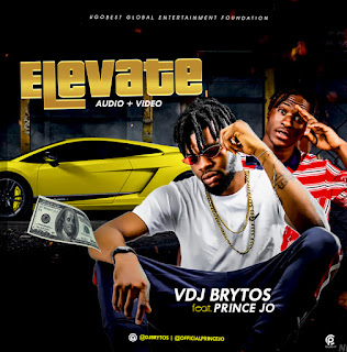 DJ Brytos ft. Prince Jo - Elevate