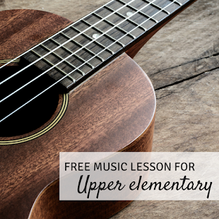 Free music lesson for upper elementary: includes songs, visuals, and more!