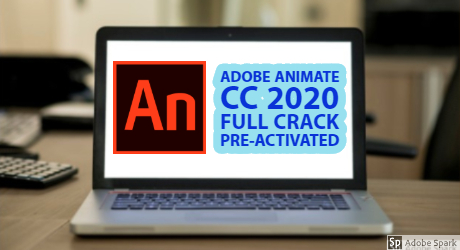 Adobe Animate CC 2020 Full Crack Compressed Preactivated