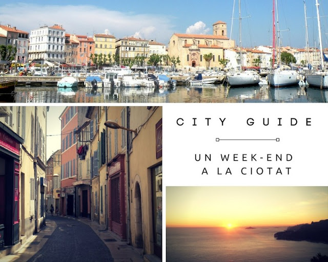Un Week-end à La Ciotat ? Suivez le guide ! Conseils de visites sur deux jours. www.by-laura.fr