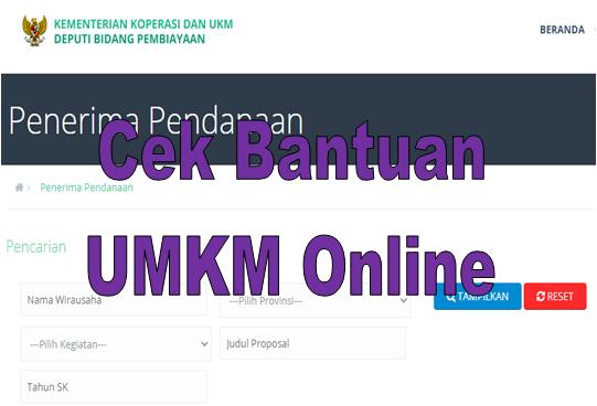 Cek Bantuan Umkm Online Di Http Pembiayaan Depkop Go Id Index Php Public Penerima Go Bizz Com