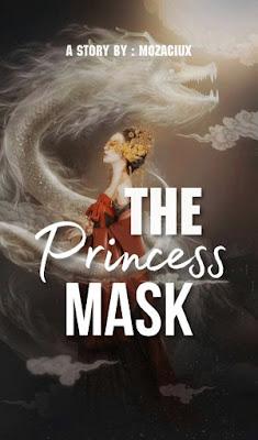 The Princess Mask by Mozaciux Pdf