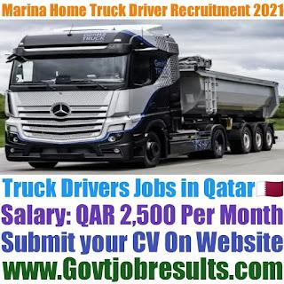 Marina Home Truck Driver Recruitment 2021-22