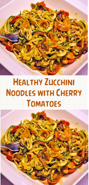 Healthy Zucchini Noodles with Cherry Tomatoes