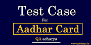 Test Cases for Aadhar Number field - UIDAI