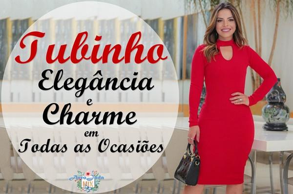 Tubinho - Elegância e Charme Para Todas as Ocasiões