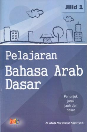 Pelajaran Bahasa Arab Dasar JIlid 1 HAS
