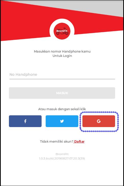 Cara Daftar/Registrasi Aplikasi BROMPIT Dengan Akun Gmail