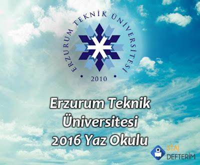 Erzurum Teknik Üniversitesi 2016 Yaz Okulu