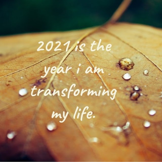 2021 is the Year I Am Transforming - Quotes Top 10 Updated