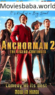 Anchorman 2: The Legend Continues (2013) Dual Audio Full Movie Download HDRip 1080p | 720p | 480p | 300Mb | 700Mb | ESUB | {Hindi+English}