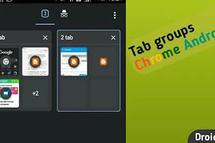 Cara membuat tab group keren pada google chrome android