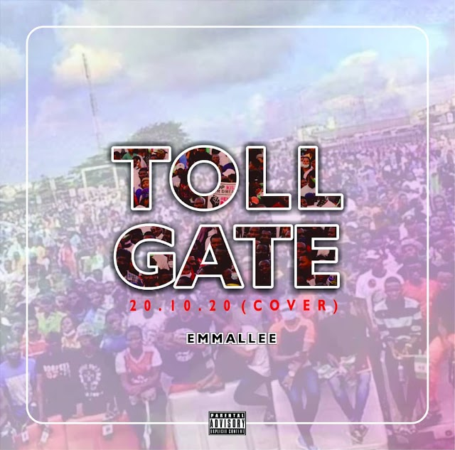 DOWNLOAD NOW» Emmallee - Toll Gate (20:10:20)