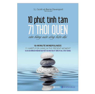 10 Phút Tĩnh Tâm - 71 Thói Quen Cân Bằng Cuộc Sống Hiện Đại ebook PDF-EPUB-AWZ3-PRC-MOBI