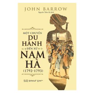 Một Chuyến Du Hành Đến Xứ Nam Hà (1792-1793) ebook PDF EPUB AWZ3 PRC MOBI