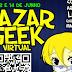 Participe do evento online Bazar Geek que acontecerá nos dias 13 e 14 de junho