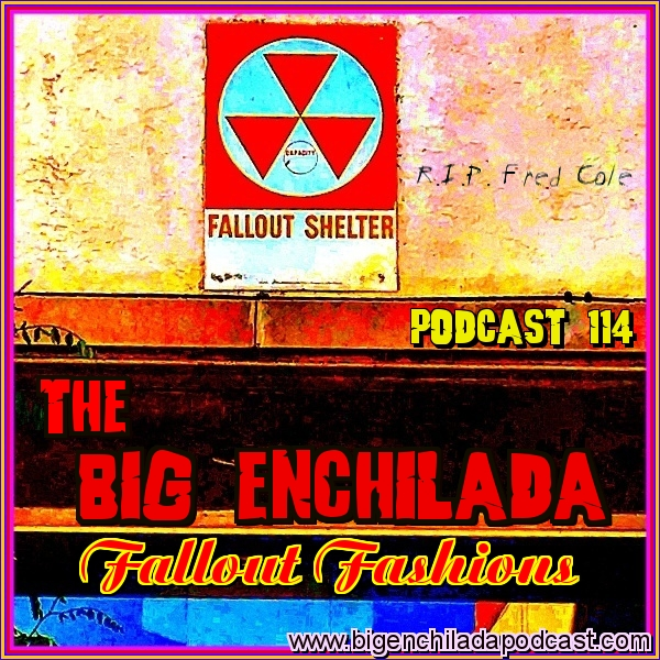 BIG ENCHILADA 114