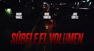 SÚBELE EL VOLUMEN Lyrics - Daddy Yankee, Myke Towers & Jhay Cortez