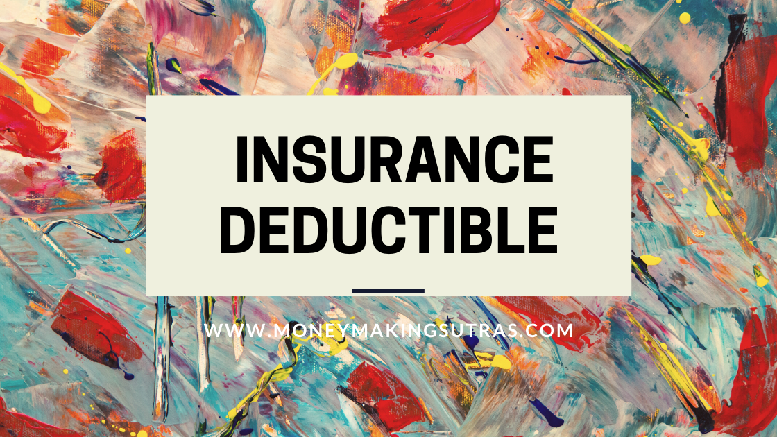 What Does Insurance Deductible Mean And How It Works ...