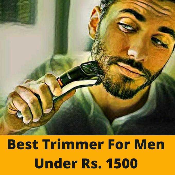5 Best Trimmer For Men Under 1500 Rs | 2020 Updated
