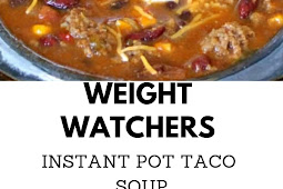 Weight Watchers Instant Pot Taco Soup