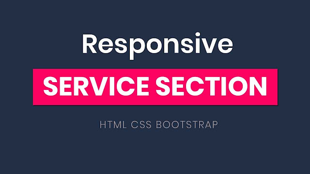 Responsive Our Service Section using HTML CSS and Bootstrap