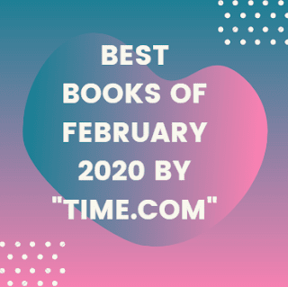 "Best Books of February 2020 by ""Time.com"""